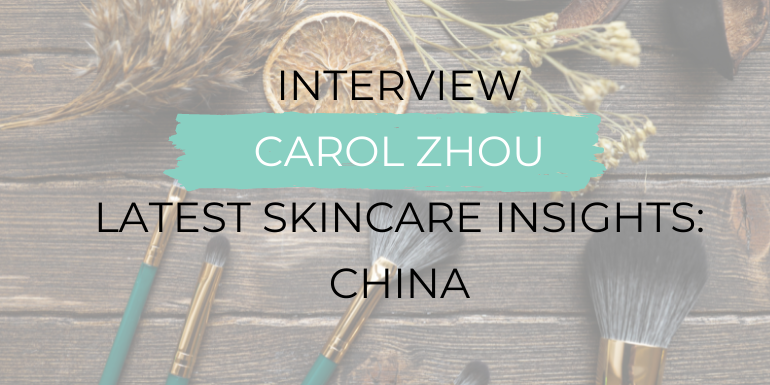 Skincare Trends in China