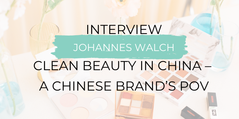 Clean beauty in china from a clean beauty pioneer